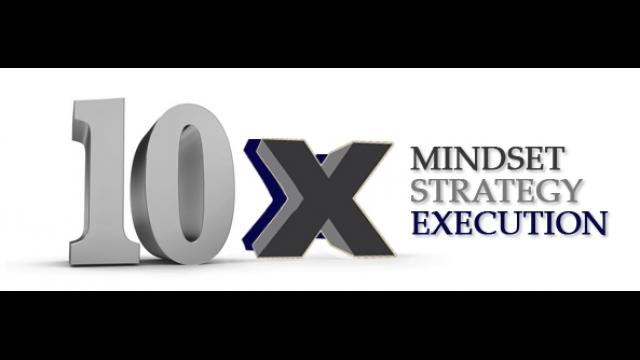 """Episode 02 – """"10x Mindset-Strategy-Execution"""""""