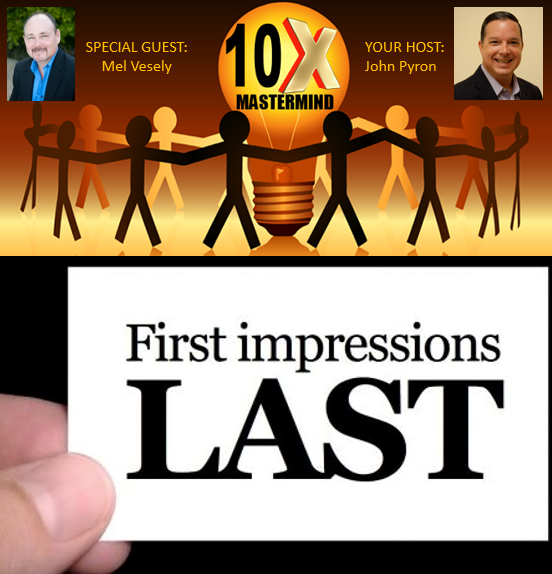 "Episode 30 – 10x Mastermind Call – ""Keys to a Million Dollar Image"" with Mel Vesely"