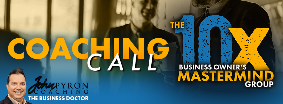 10x Business Coaching Call – How to Grow in the Off Season