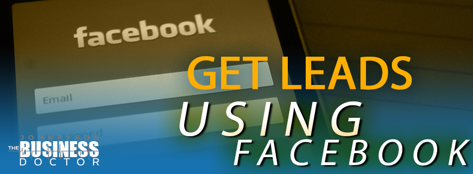 Get Leads Using Facebook Marketing