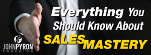 achieving sales mastery