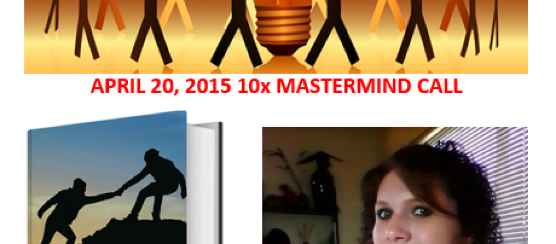 20150420-10xMastermindCall-FriendPower
