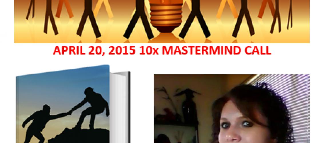 20150420-10xMastermindCall-FriendPower