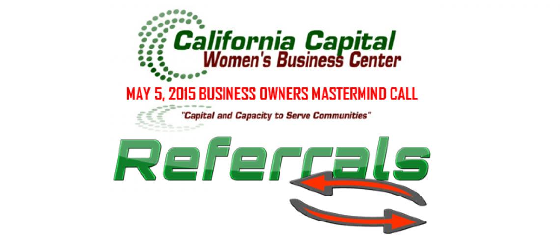 20150505-SBABusinessOwnersCall-Referrals