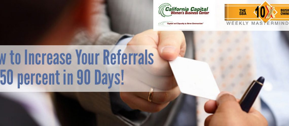 How_to_Increase_Your_Referrals_by_50_percent_in_90_Days