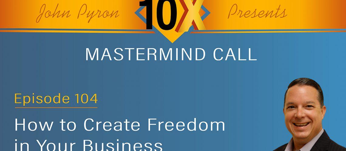 10xMastermindCallEpisode102Graphic